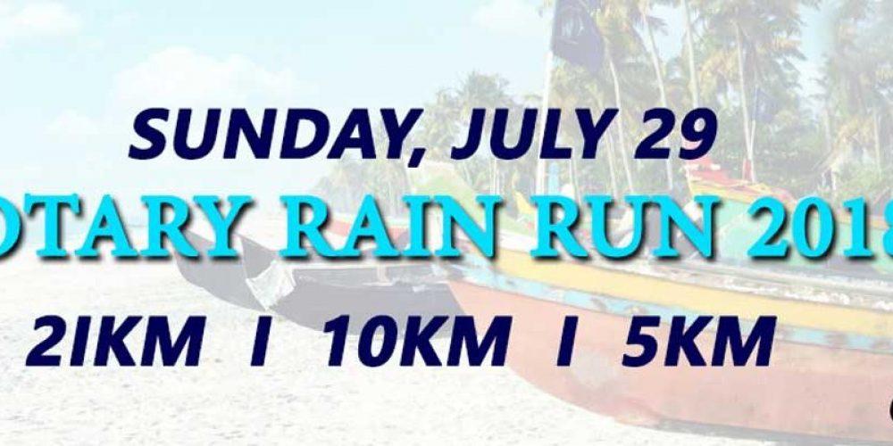 Rotary Rain Run on July 29