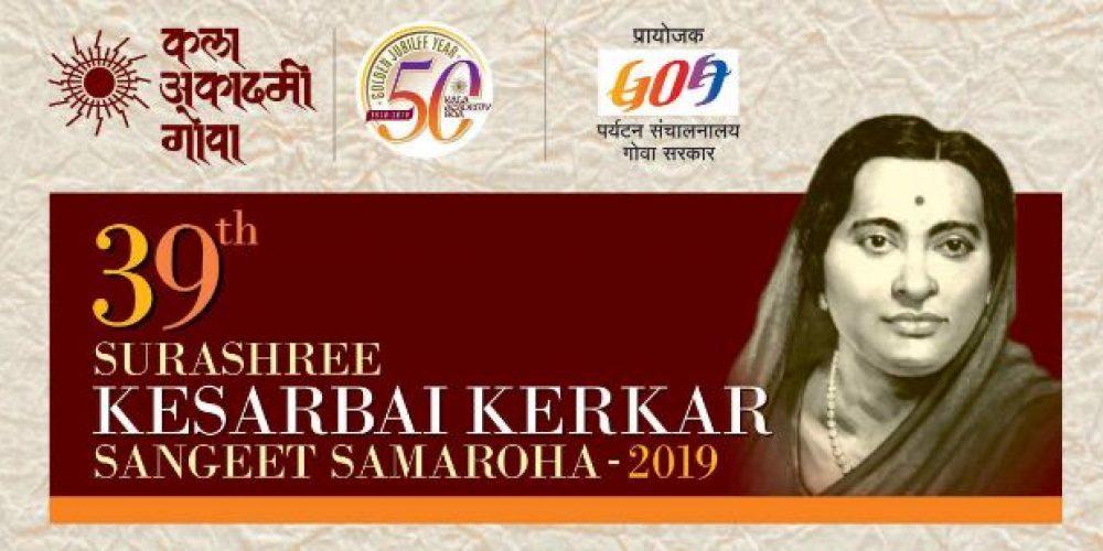39TH – SURASHREE  KESARBAI  KERKAR  SANGEET  SAMOROHA-2019